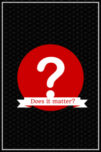 Does-it-matter-1